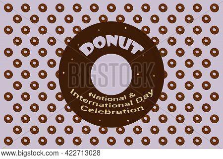 International Donut Day Typography Vector Background. Happy Donut Food Celebration. National Donut D