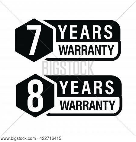 7 Year Warranty, 8 Year Warranty Icon Set, Black In Color