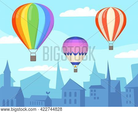 Air Balloons Over City Cartoon Illustration. Three Bright Colorful Aerostats Floating Over Silhouett