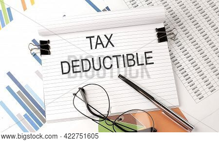 Tax Deductible Text On The Chart , Office Supplies, Business
