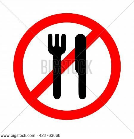 Food Not Allowed, Do Not Eat, Forbidden Sign On White Background