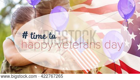 Composition of male soldier embracing smiling daughter over veterans day text. soldier returning home to family concept digitally generated image.