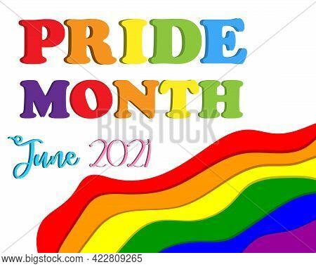Pride Month June 2021 Banner. Pride Day Lgbtq Concept, Lgbt Pride Month Poster Card Design. Human Ri