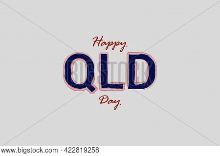 Happy Queensland Day Typography Vector Background. National Holiday