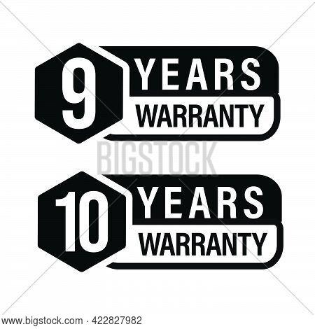 9 Year Warranty, 10 Year Warranty Icon Set,black In Color