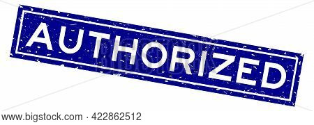 Grunge Blue Authorized Word Square Rubber Seal Stamp On White Background