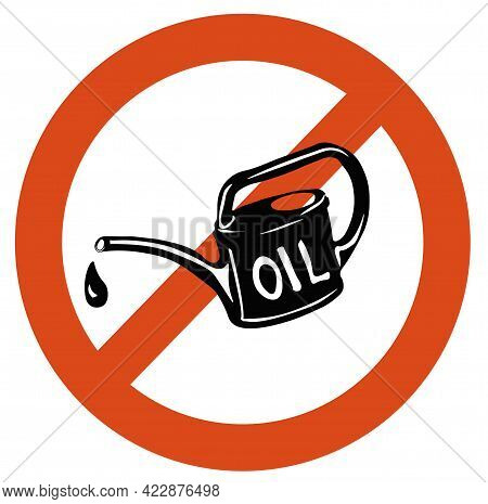 Petrol Fuel Prohibition Sign Vector Stock Illustration. Fuel For The Car. Sticker For An Electric Ca