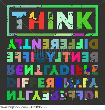 Think Differently Grunge Design For T-shirt, Stamp, Tee Print, Applique, Fashion Slogan, Badge, Labe