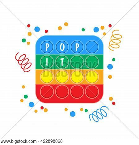 Pop Is An Anti-stress Square With Text And Copy-paste Space. Pop It Toy Surrounded By Festive Colorf