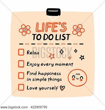 Cute Funny Lifes To Do List, Checklist. Vector Hand Drawn Cartoon Kawaii Character Illustration Icon