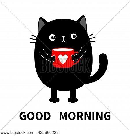Good Morning. Cat Kitten Holding Coffee Cup Heart. Sad Grumpy Bad Emotion Face. Cute Cartoon Kitty C