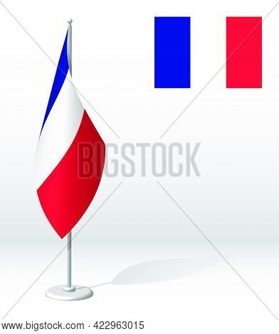 France Flag On Flagpole For Registration Of Solemn Event, Meeting Foreign Guests. National Independe