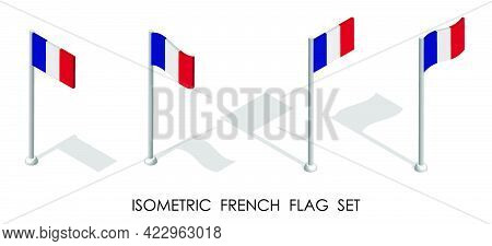 Isometric Flag Of France In Static Position And In Motion On Flagpole. 3d Vector