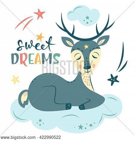 Nursery Vector Illustration In Cartoon Style. Cute Deer Dreaming On Cloud, Rainbow And Stars. Sweet