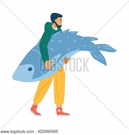 Man Character Carrying Huge Fish In Hands, Flat Vector Illustration Isolated.