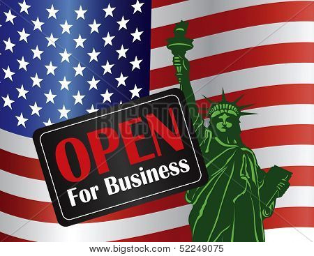 Government Shutdown Open For Business Sign with Statue of Liberty with USA American Flag Illustration poster
