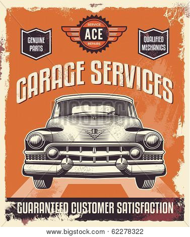Vintage sign - Advertising poster - Classic car - Garage - Vector eps illustration - Retro design.