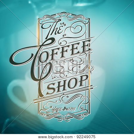 Coffee shop Typography on blurred  Background