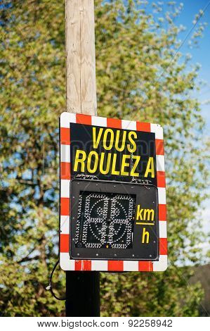 Vous Roulez A - Your Speed Vehicle Speed Detector Sig