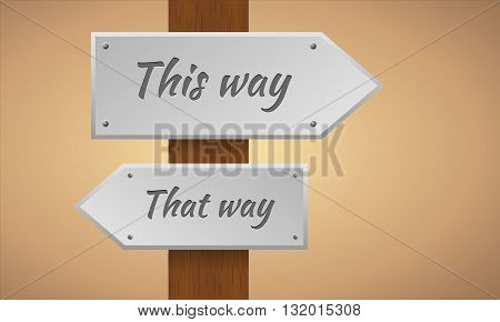 This way and that way sign. Wooden pole with this way and that way sign. Vector sign element.