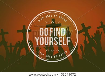 Go Fine Yourself Keep Going Aspiration Believe Concept