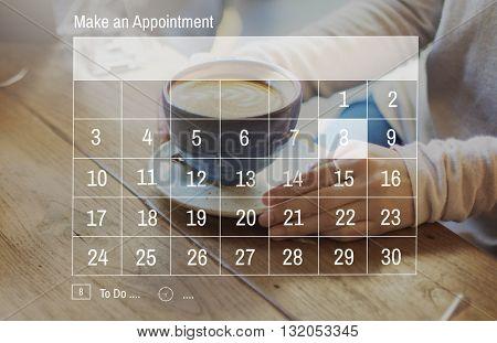 Make an Appointment Calendar Schedule Organization Planning Concept