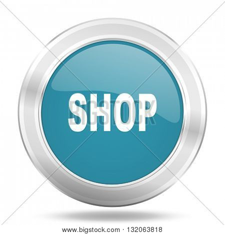 shop icon, blue round metallic glossy button, web and mobile app design illustration