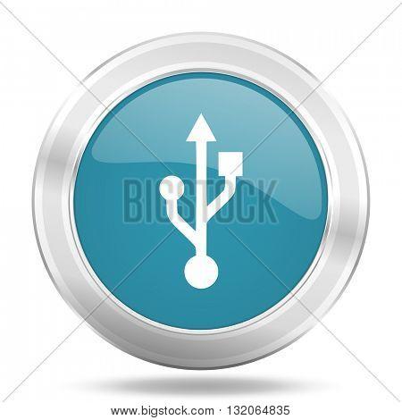 usb icon, blue round metallic glossy button, web and mobile app design illustration