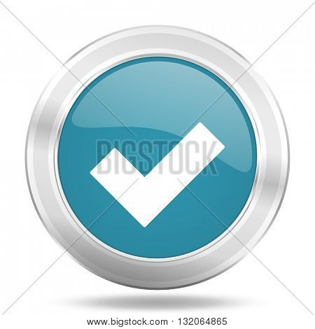 accept icon, blue round metallic glossy button, web and mobile app design illustration