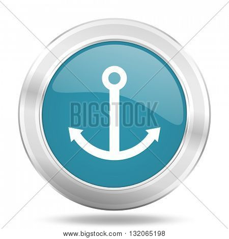 anchor icon, blue round metallic glossy button, web and mobile app design illustration