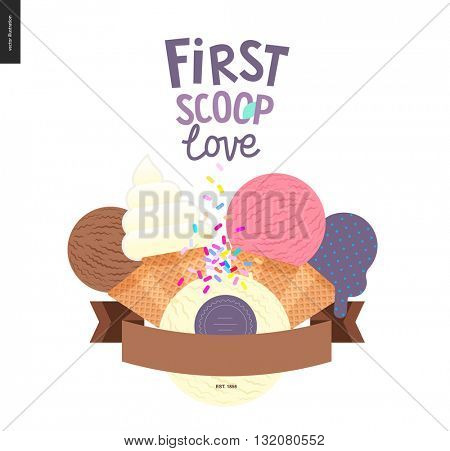First scoop love - vector flat cartoon illustrated composition of lilac, violet, pink fruit and yellow scoops of ice cream topped by colorful sprinkles, flat stilized ribbon, composed lettering above