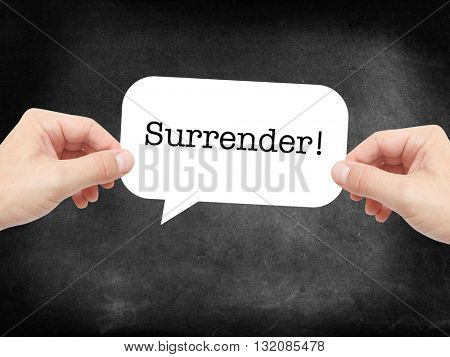 Surrender written on a speechbubble
