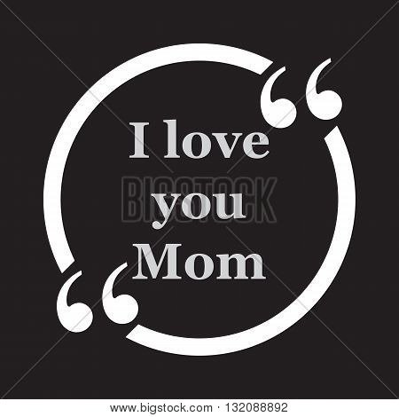 I love you Mom mother's day love abstract