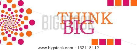 Think big text written over pink orange dotted background.