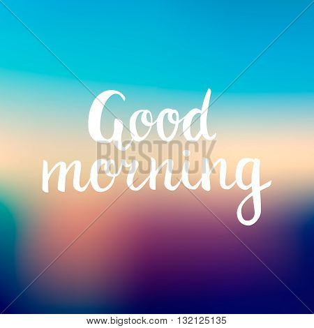 Good morning lettering beautiful good morning text on mesh gradient background