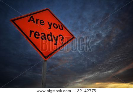 Are you ready warning road sign with storm background
