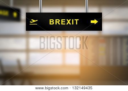 brexit or british exit on airport sign board with blurred background and copy space