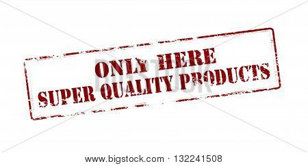 Rubber stamp with text super quality products inside vector illustration