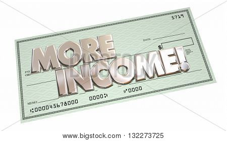 More Income Additional Increase Money Finance Words Check 3d Illustration