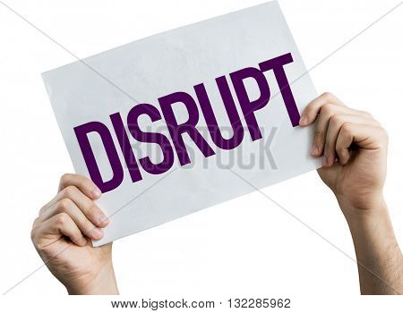 Disrupt placard isolated on white background