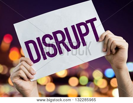 Disrupt placard with night lights on background