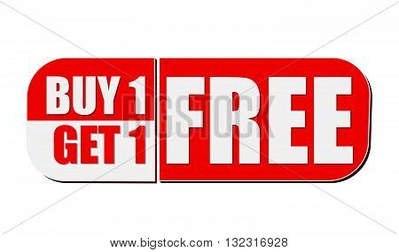 buy one get one free - text in white and red flat design label, business shopping concept, vector