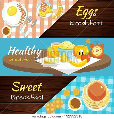 Three horizontal top view flat breakfast banner set with inscriptions eggs breakfast healthy breakfast and sweet breakfast vector illustration