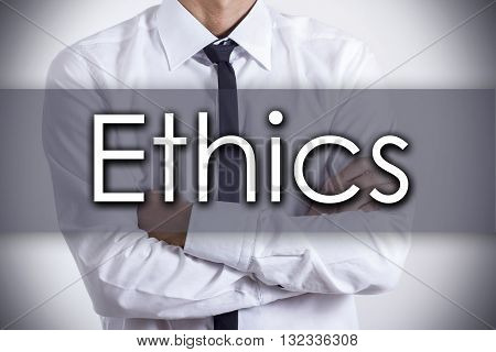 Ethics - Young Businessman With Text - Business Concept