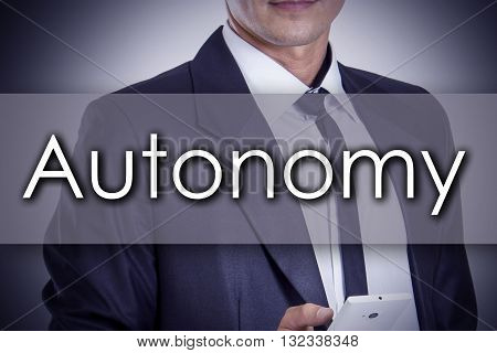 Autonomy - Young Businessman With Text - Business Concept