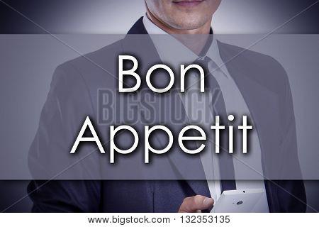 Bon Appetit - Young Businessman With Text - Business Concept