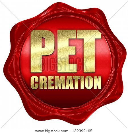 pet cremation, 3D rendering, a red wax seal