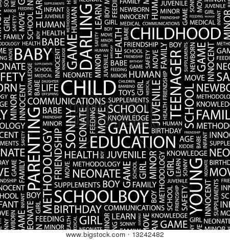 CHILD. Seamless vector background. Illustration with different association terms.