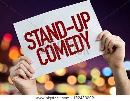 Stand-Up Comedy placard with night lights on background
