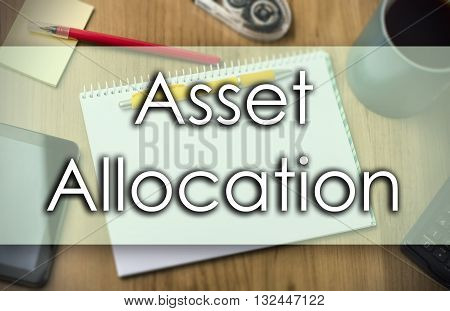 Asset Allocation -  Business Concept With Text